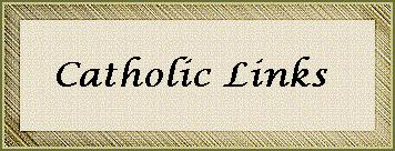 Catholic Links